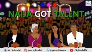 Splendid Tv – Naijas Got Talent